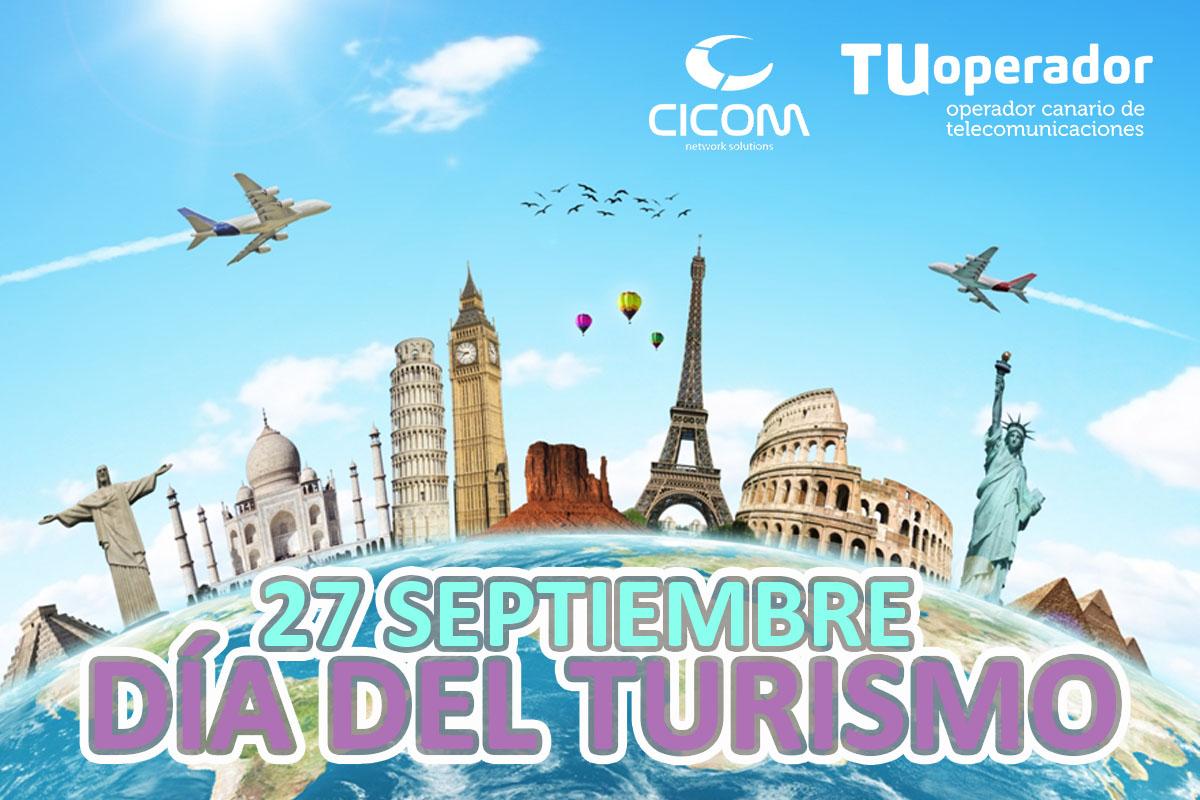 Hoy se celebra el Día Mundial del Turismo