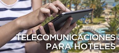 Telecomunicaciones para Hoteles